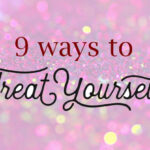 9 ways treat yourself while on a budget