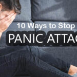 10 Ways to Stop a Panic Attack